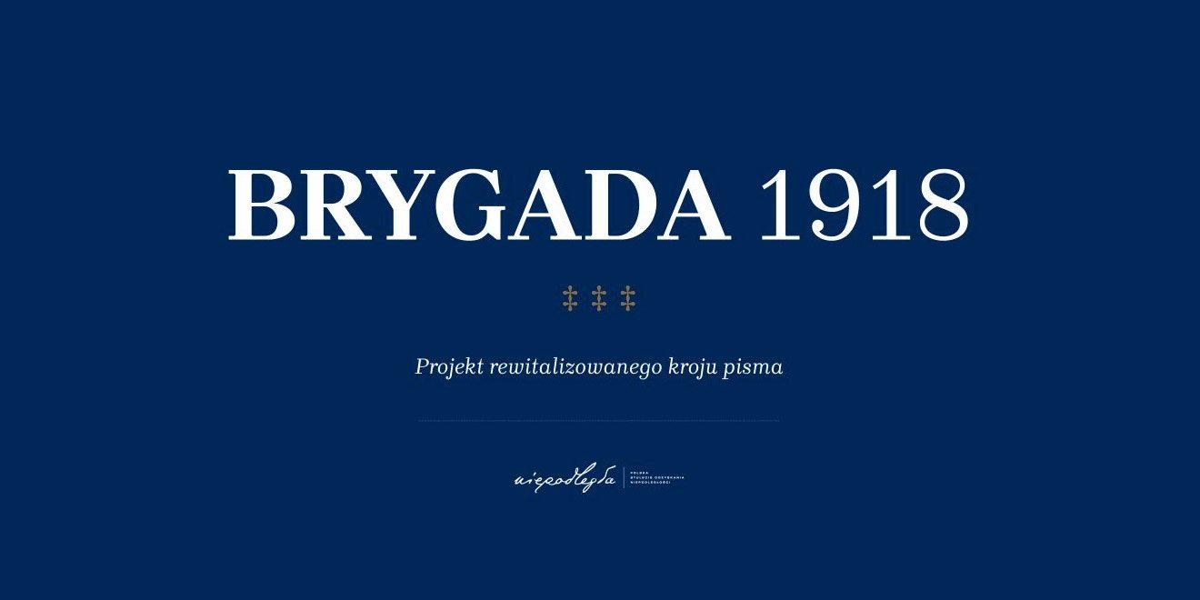 brygada 1918 polski font