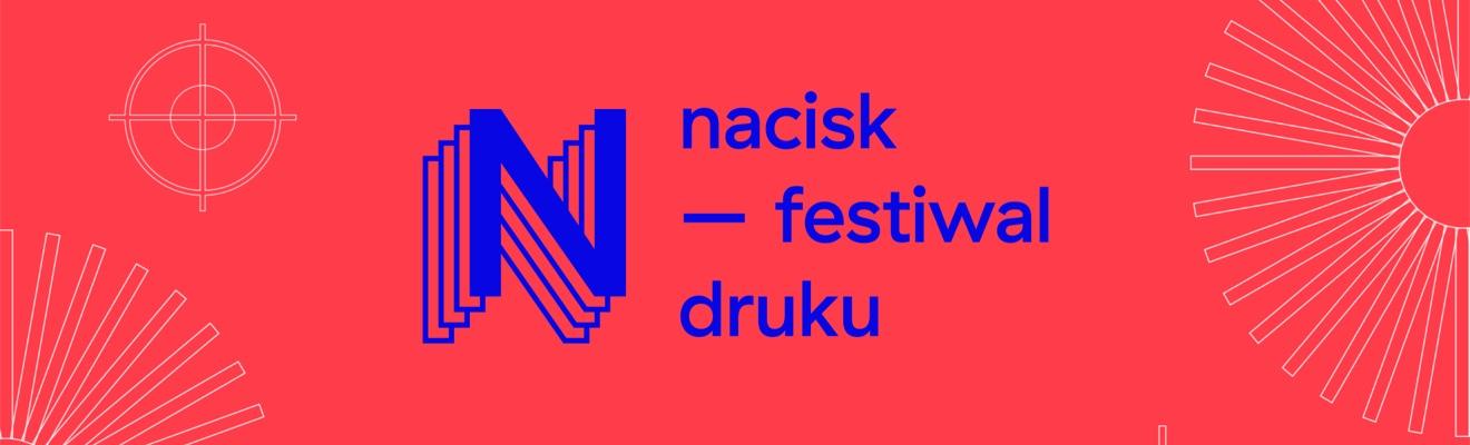 nacisk - festiwal druku wrocław