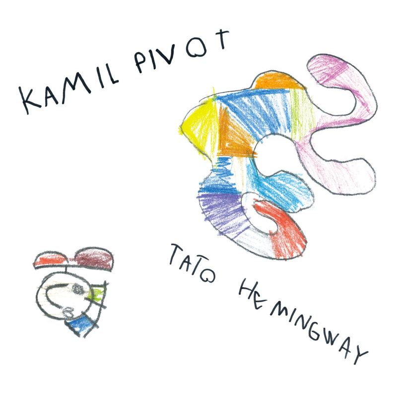 3. Kamil Pivot – Tato Hemingway